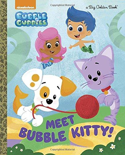 Meet Bubble Kitty! (Bubble Guppies) (Big Golden Book)