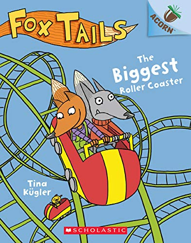 The Biggest Roller Coaster: An Acorn Book (Fox Tails #2) (2)
