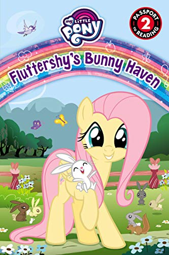 My Little Pony: Fluttershy's Bunny Haven (Passport to Reading)