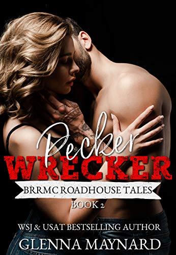Pecker Wrecker (BRRMC Roadhouse Tales Book 2)