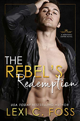 The Rebel's Redemption (Mershano Empire Series Book 3)