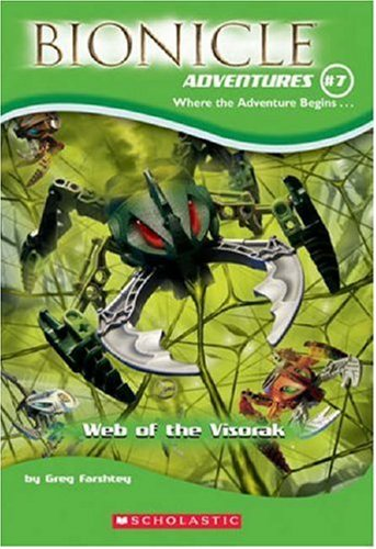 Web of the Visorak (Bionicle Adventures, No. 7)
