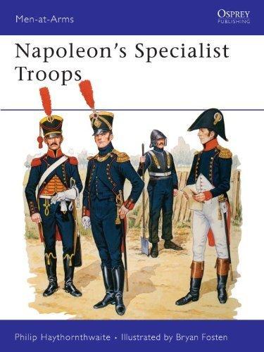 Napoleon's Specialist Troops (Men-at-Arms) by Philip Haythornthwaite (1988-07-28)