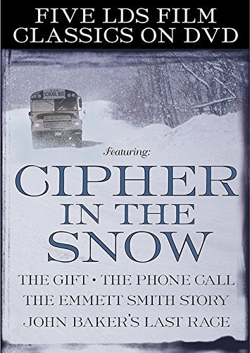 Five LDS Film Classics: Cipher in the Snow / The Gift / The Phone Call / The Emmett Smith Story / John Baker's Last Race