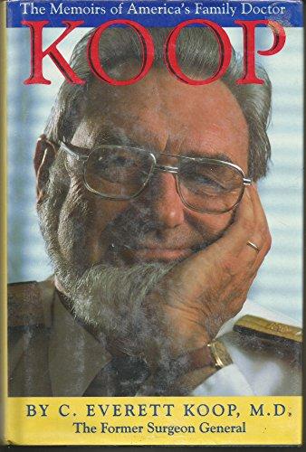 Koop: The Memoirs of America's Family Doctor