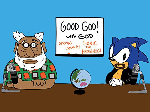 Good God! With God & Special Guest Sonic the Hedgehog