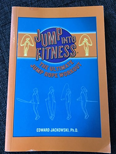 Jump Into Fitness: The Ultimate Jump Rope Workout (Includes Jump Rope, DVD, Workout Book, Stretch Card)