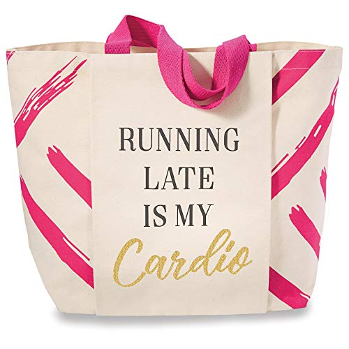 Mud Pie Gym Sentiment Running Late is Cardio Tote Bag, Pink
