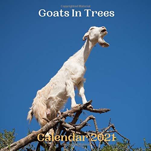 Goats In Trees Calendar 2021