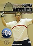 Secrets of Power Racquetball: Mastering the Basics DVD featuring Marty Hogan