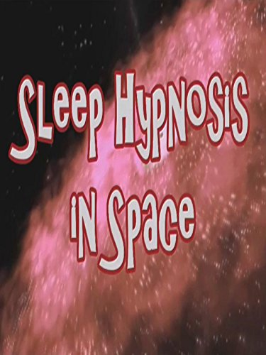 Sleep Hypnosis in Space