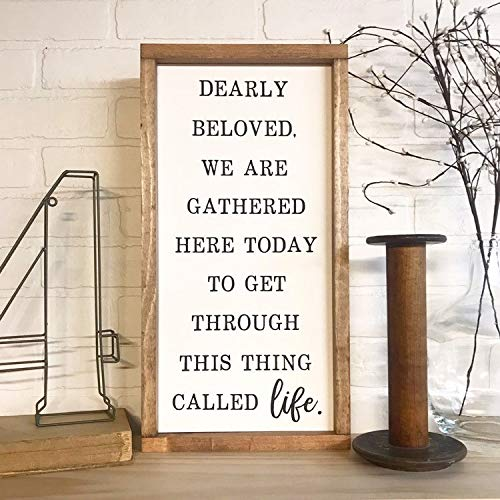 PotteLove Dearly Beloved Framed Sign, We are Gathered Here Today to Get Through This Thing Called Life, Custom Lyrics Wood Sign, Prince Songr, 12 x 22 Inch, Wall Art Decor