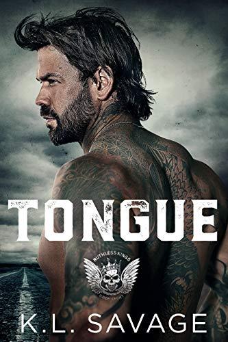 Tongue (RUTHLESS KINGS MC LAS VEGAS CHAPTER (A RUTHLESS UNDERWORLD NOVEL) Book 8)