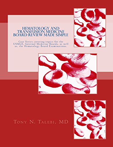 Hematology and Transfusion Medicine Board Review Made Simple: Case Series which cover topics for the USMLE, Internal medicine Board, as well as, the Hematology Board Examinations.