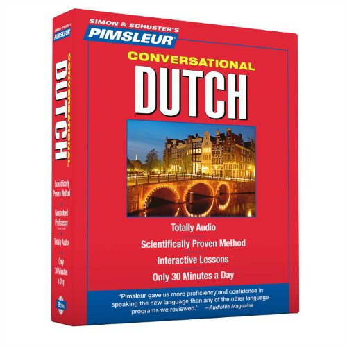 Pimsleur Dutch Conversational Course - Level 1 Lessons 1-16 CD: Learn to Speak and Understand Dutch with Pimsleur Language Programs (1)