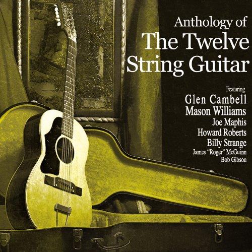 Anthology of the Twelve String Guitar