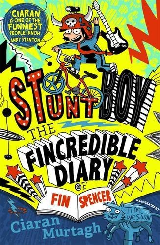 The Fincredible Diary of Fin Spencer by Ciaran Murtagh (2015-03-05)