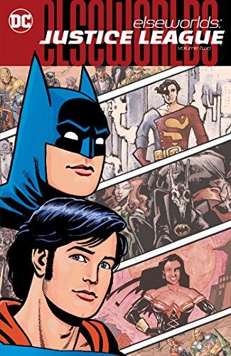 Elseworlds: Justice League Vol. 2 (DC Elseworlds)