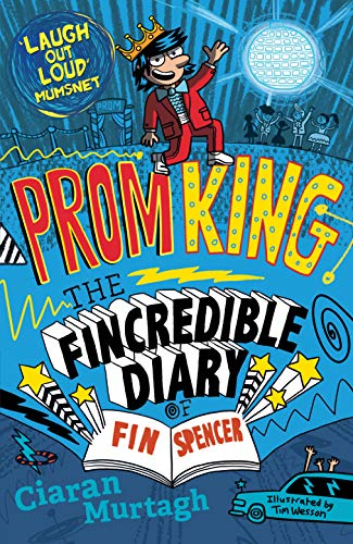 Prom King (4) (The Fincredible Diary of Fin Spencer)