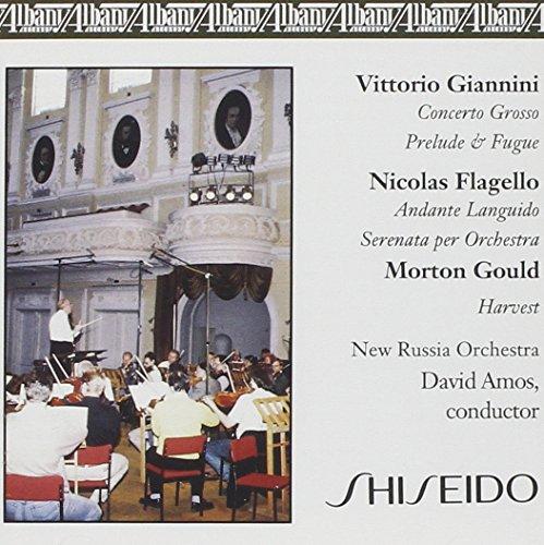 Giannini: Concerto Grosso; Prelude and Fugue; Flagello: Serenata; Andante Languido: Morton Gould: Harvest