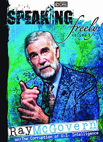 Speaking Freely: Ray McGovern