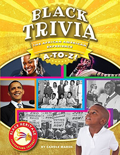 Black Trivia: The African American Experience A-to-Z! (Black Heritage)