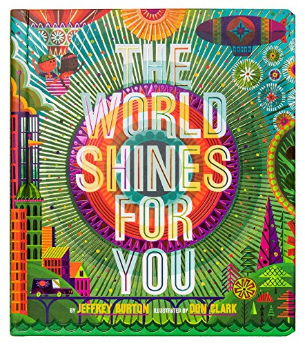 The World Shines for You (A Shine Bright Book)